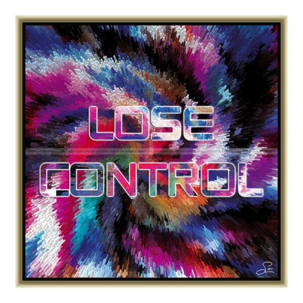 Lose control (50 X 50 cm)